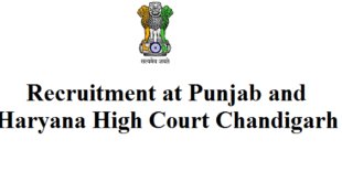 Recruitment at punjab and haryana high court Chandigarh