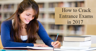 How To Crack Entrance Exams In 2017