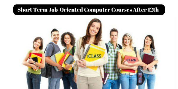 Short Term Job-Oriented Computer Courses After 12th ...