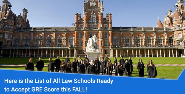 Here is the List of All Law Schools Ready to Accept GRE Score this FALL!
