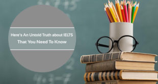 Untold Truth about IELTS That You Need To Know